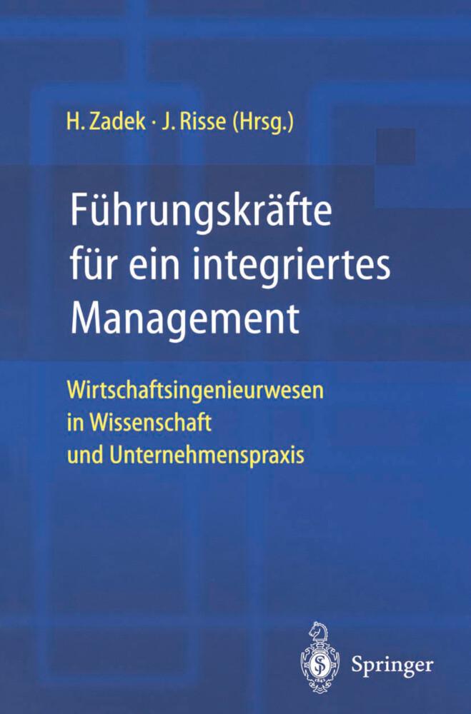 Führungskräfte für ein integriertes Management als Buch