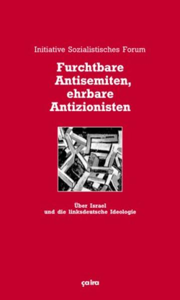 Furchtbare Antisemiten ehrbare Antizionisten als Buch