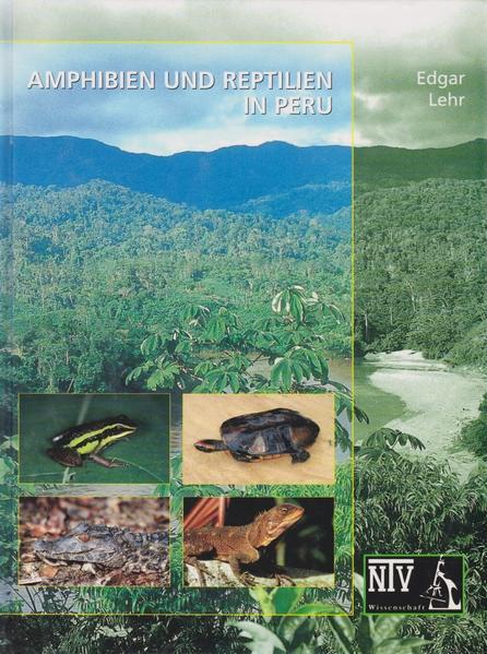 Amphibien und Reptilien in Peru als Buch