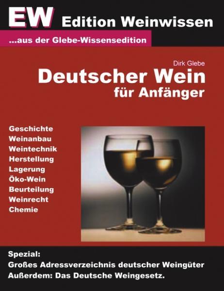 Deutscher Wein für Anfänger - EW Edtion Weinwissen als Buch