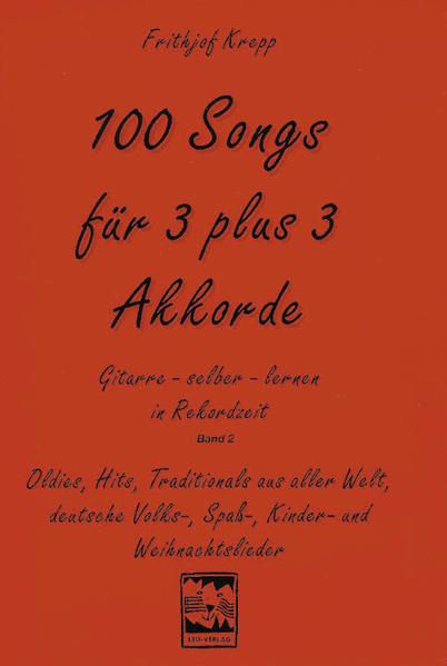 100 Songs für 3 plus 3 Akkorde als Buch