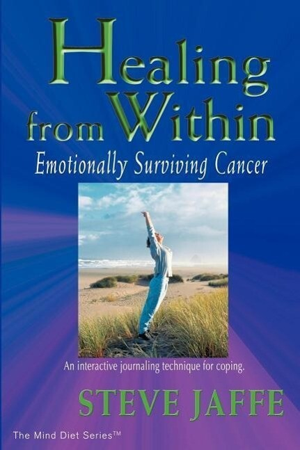 Healing from Within: Emotionally Surviving Cancer als Taschenbuch