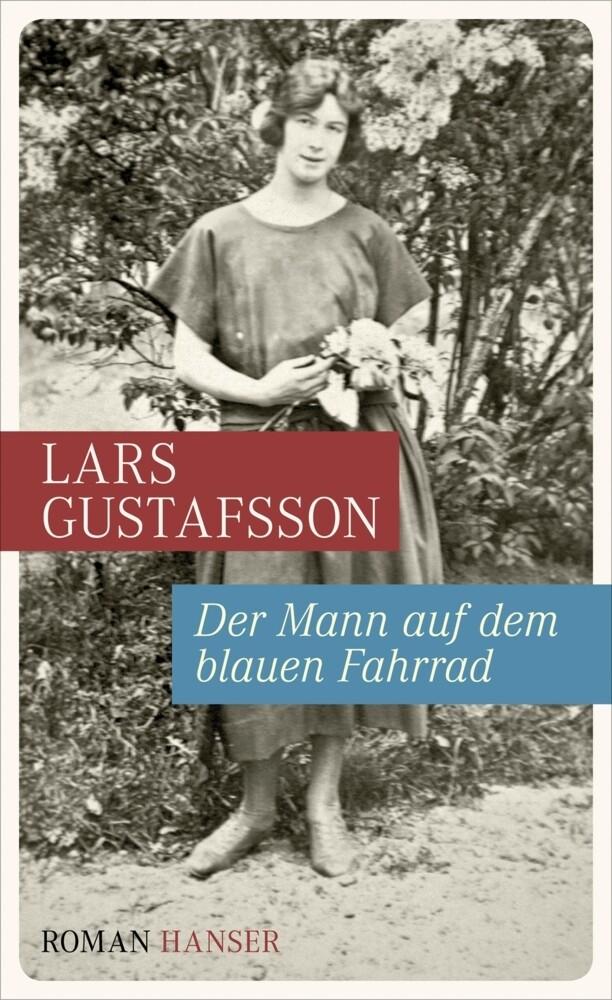 Der Mann auf dem blauen Fahrrad. Träume aus einer alten Kamera als Buch von Lars Gustafsson