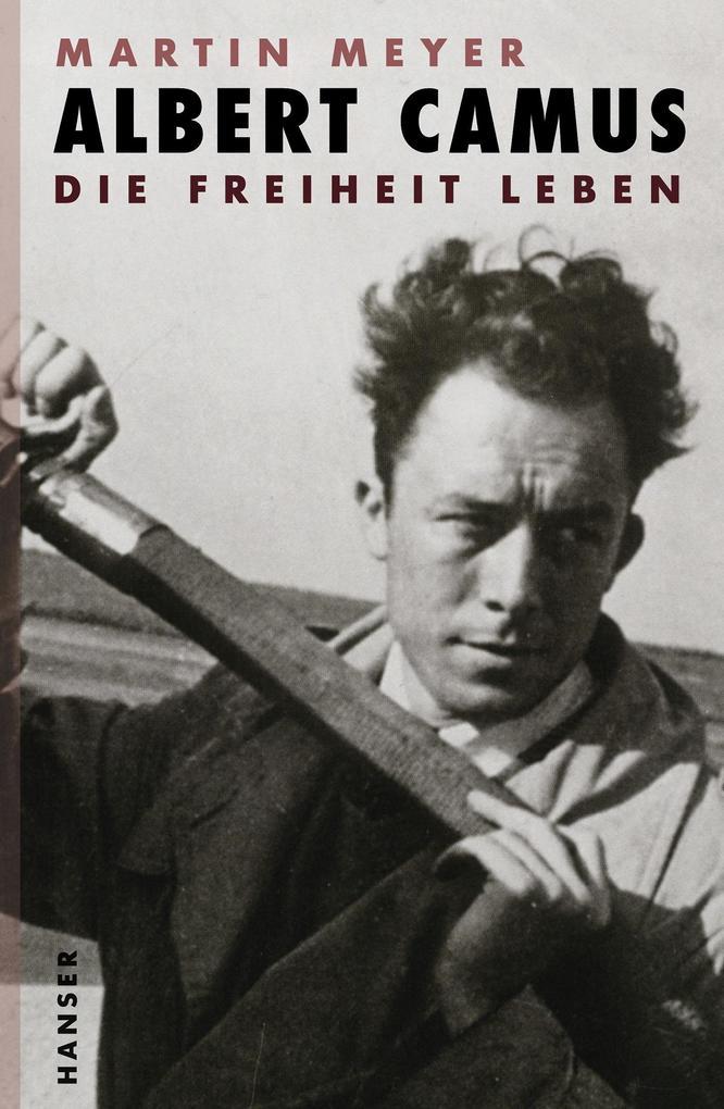 Albert Camus als Buch von Martin Meyer