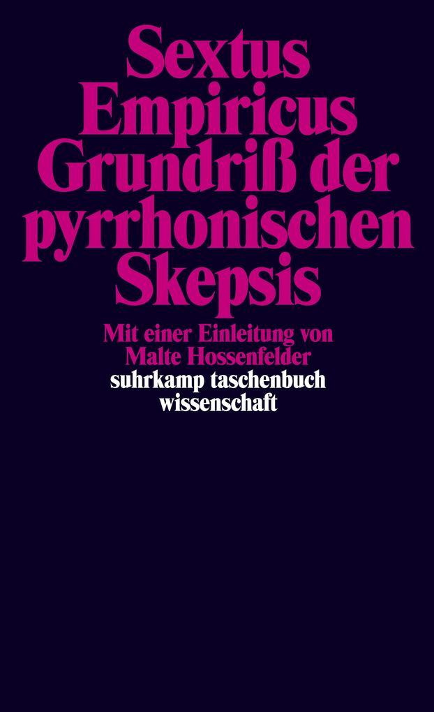 Grundriß der pyrrhonischen Skepsis als Taschenbuch