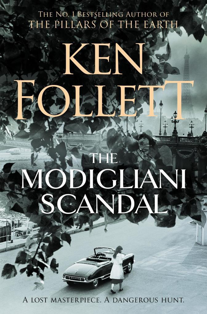 The Modigliani Scandal als eBook von Ken Follett
