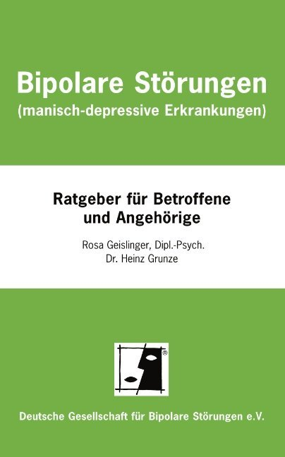 Bipolare Störungen (manisch-depressive Erkrankungen) als Buch