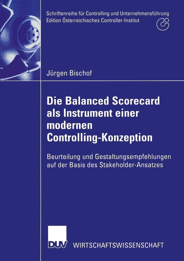 Die Balanced Scorecard als Instrument einer modernen Controlling-Konzeption als Buch