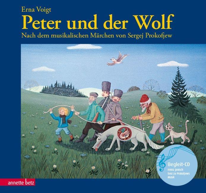 Peter und der Wolf. Mit CD als Buch