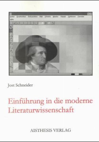 Einführung in die moderne Literaturwissenschaft als Buch