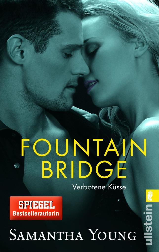 Fountain Bridge - Verbotene Küsse als eBook epub