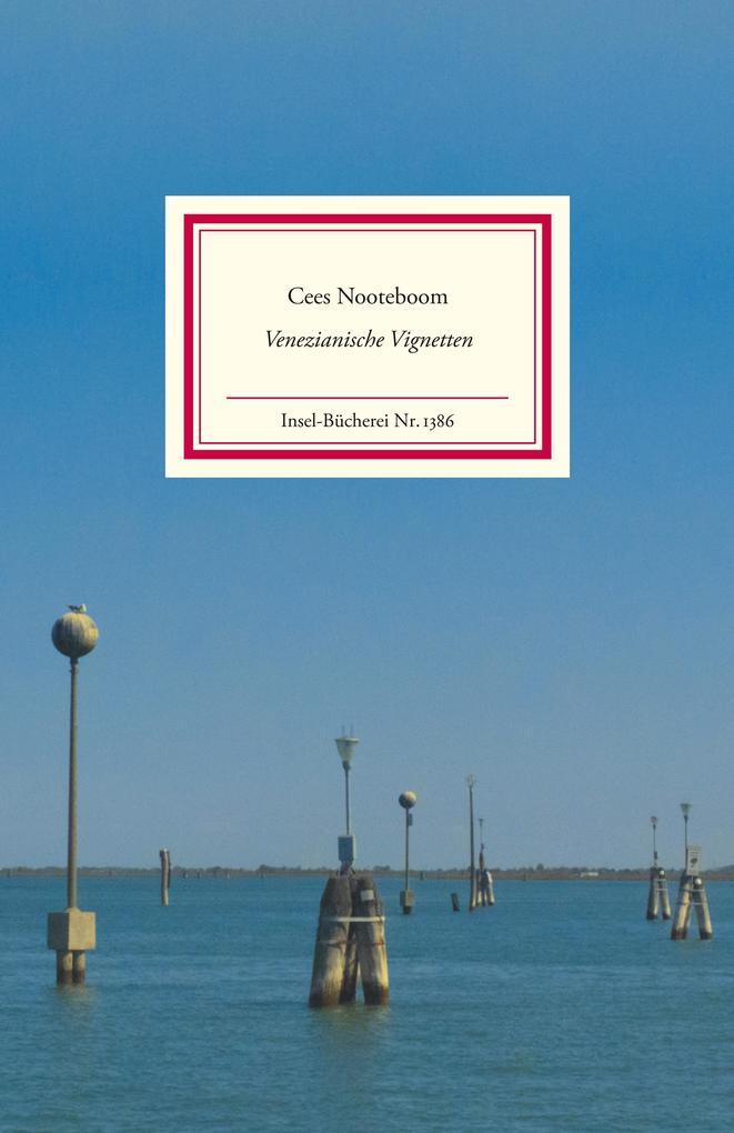 Venezianische Vignetten als Buch von Cees Nooteboom