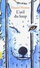 L' oeil du loup