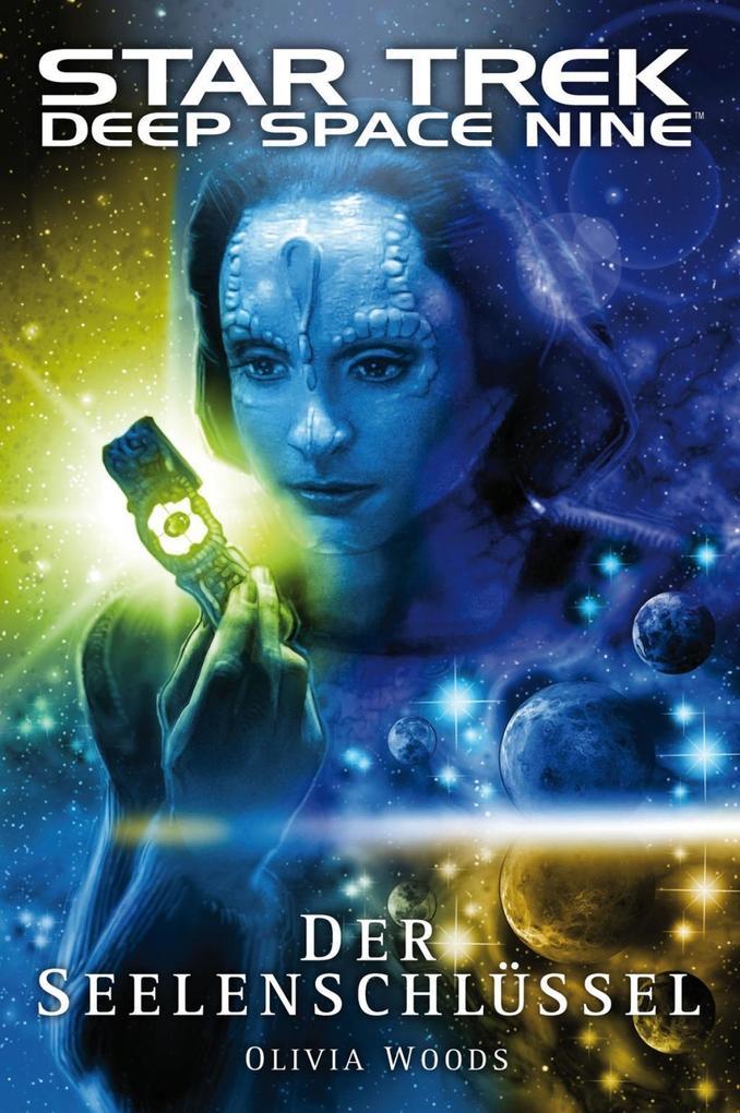 Star Trek - Deep Space Nine 9.03: Der Seelenschlüssel als eBook von Olivia Woods