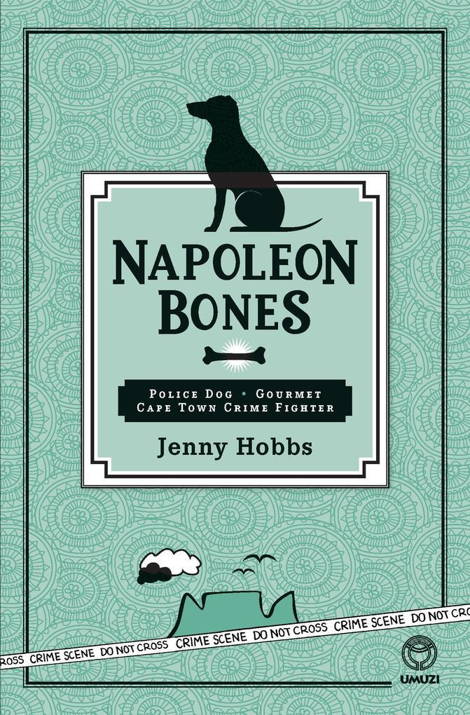 Napoleon Bones als eBook von Jenny Hobbs