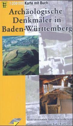 Archäologische Denkmäler in Baden-Württemberg als Buch