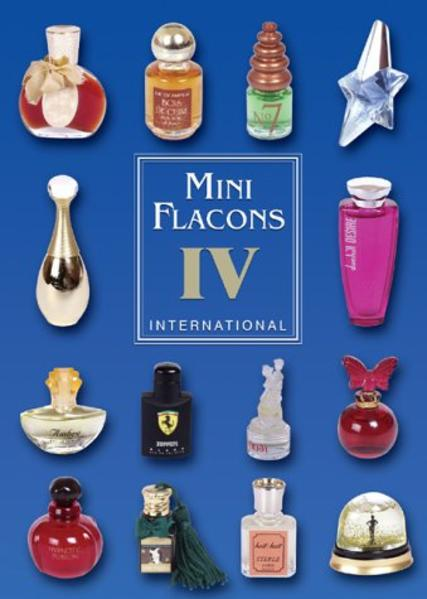 Mini Flacons International 4 als Buch