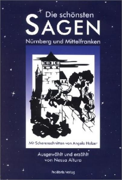 Die schönsten Sagen aus Nürnberg und Mittelfranken als Buch