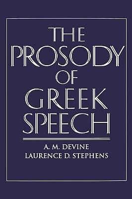 The Prosody of Greek Speech als Buch