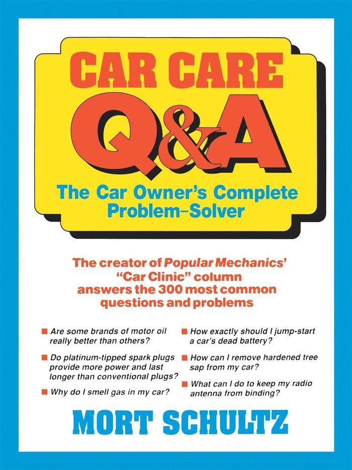 Car Care Q&A: The Auto Owner's Complete Problem-Solver als Taschenbuch