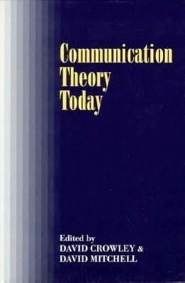 Communication Theory Today als Taschenbuch