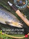 50 Angelfische und wie man sie fängt - eBook