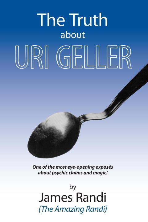 The Truth about Uri Geller als Taschenbuch