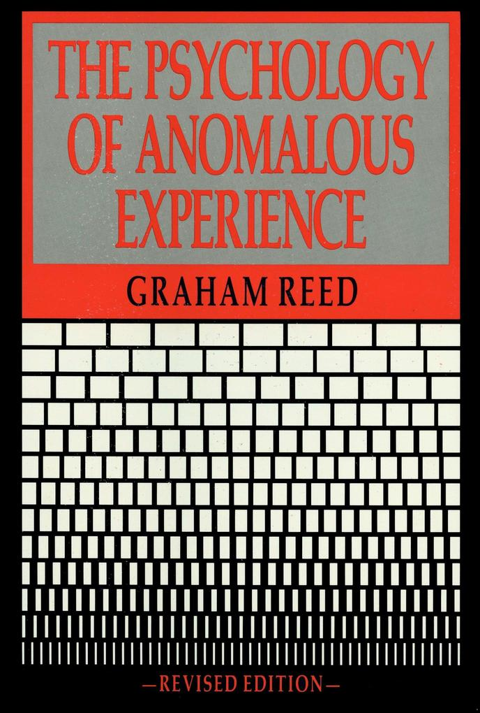 The Psychology Of Anomalous Experience als Taschenbuch