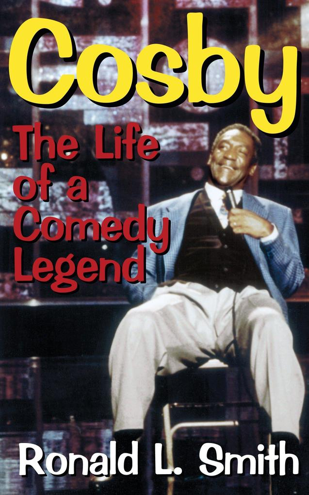 Cosby: The Life of a Comedy Legend als Buch