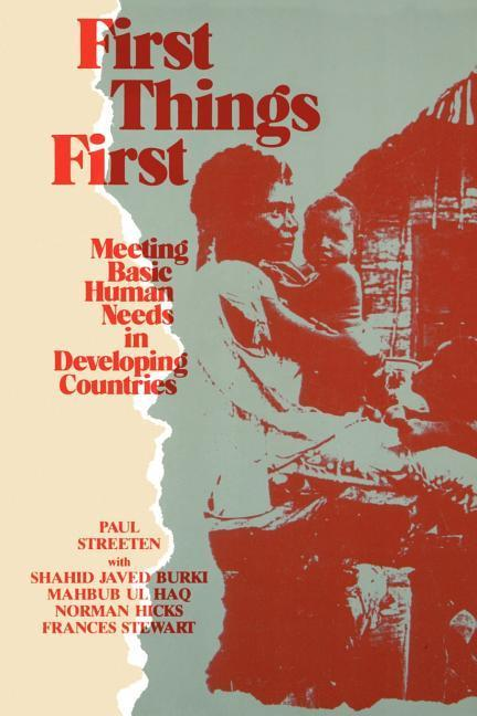 First Things First: Meeting Basic Human Needs in the Developing Countries als Buch