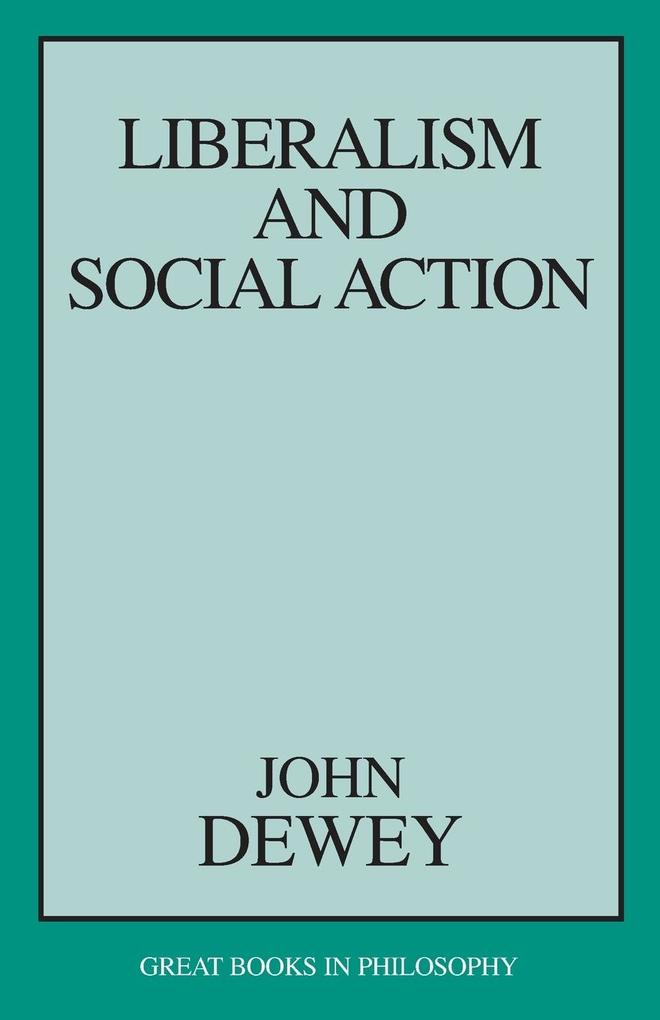 Liberalism and Social Action als Taschenbuch