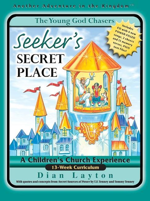 The Young God Chasers: Seeker's Secret Place als Buch