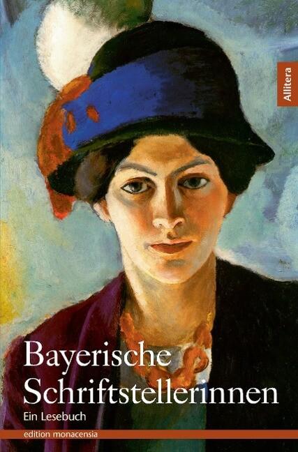 Bayerische Schriftstellerinnen als Buch von Edda Ziegler