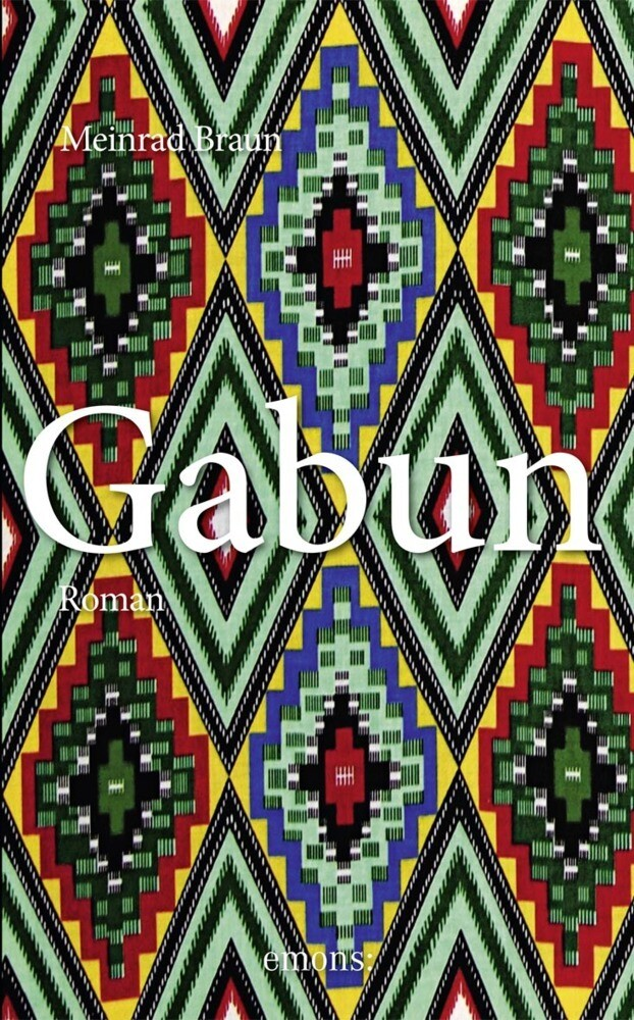 Gabun als Taschenbuch von Meinrad Braun