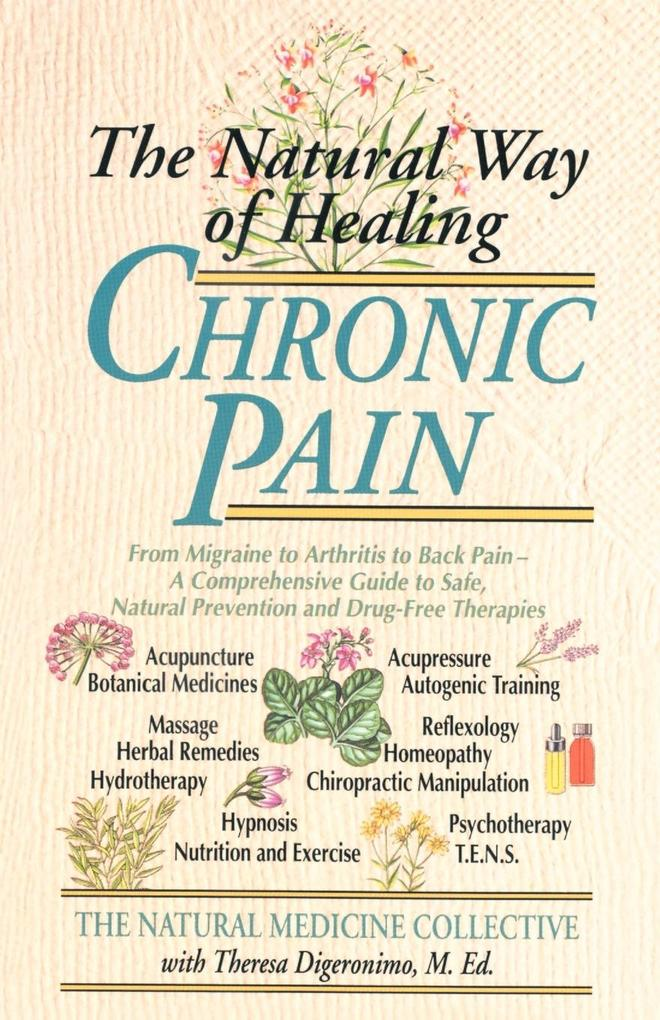 The Natural Way of Healing Chronic Pain als Taschenbuch