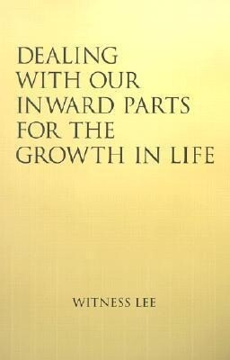 Dealing with Our Inward Parts for the Growth in Life als Taschenbuch