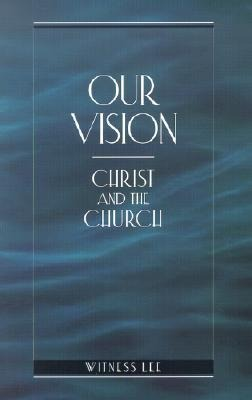 Our Vision: Christ and the Church als Taschenbuch