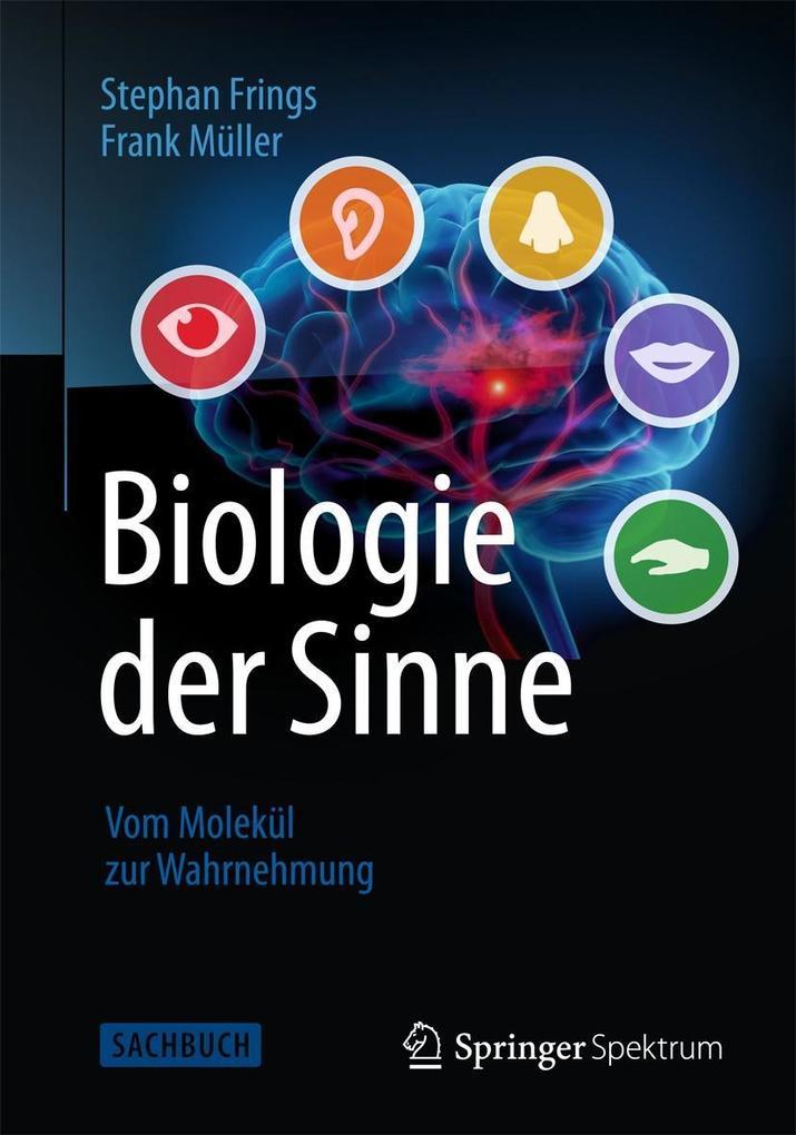 Biologie der Sinne als Buch von Stephan Frings, Frank Müller