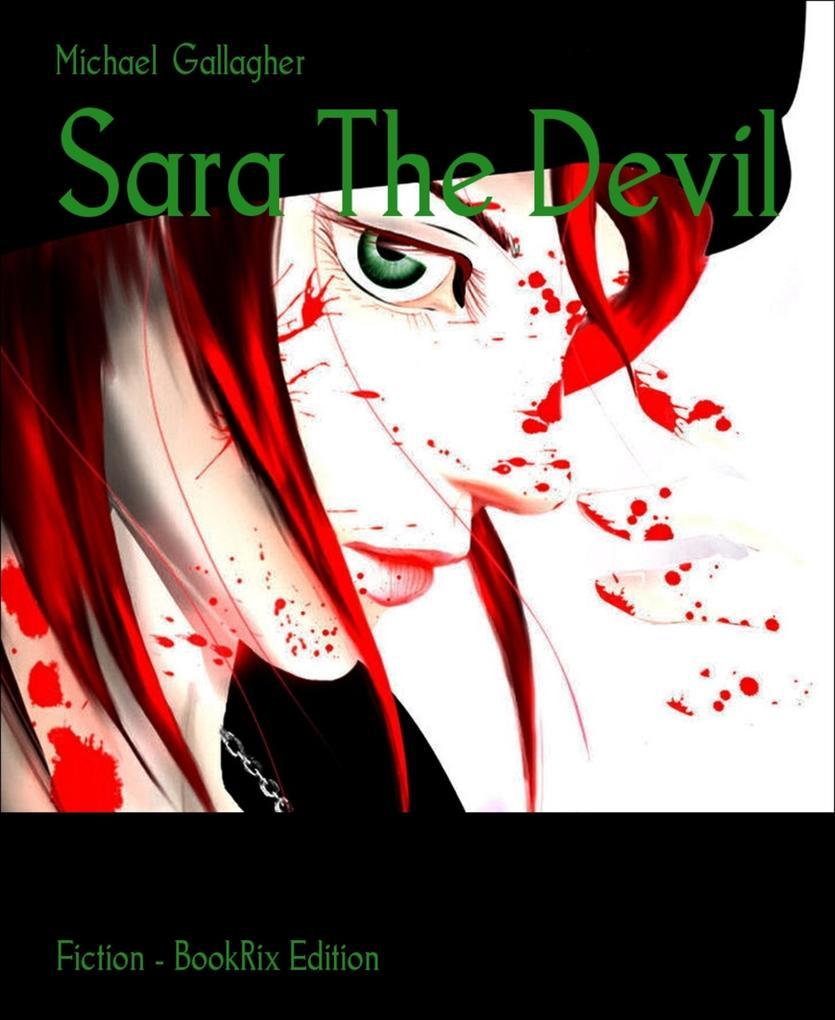 Sara The Devil als eBook von Michael Gallagher