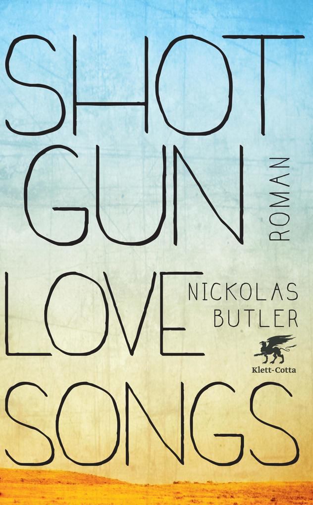 Shotgun Lovesongs als eBook epub
