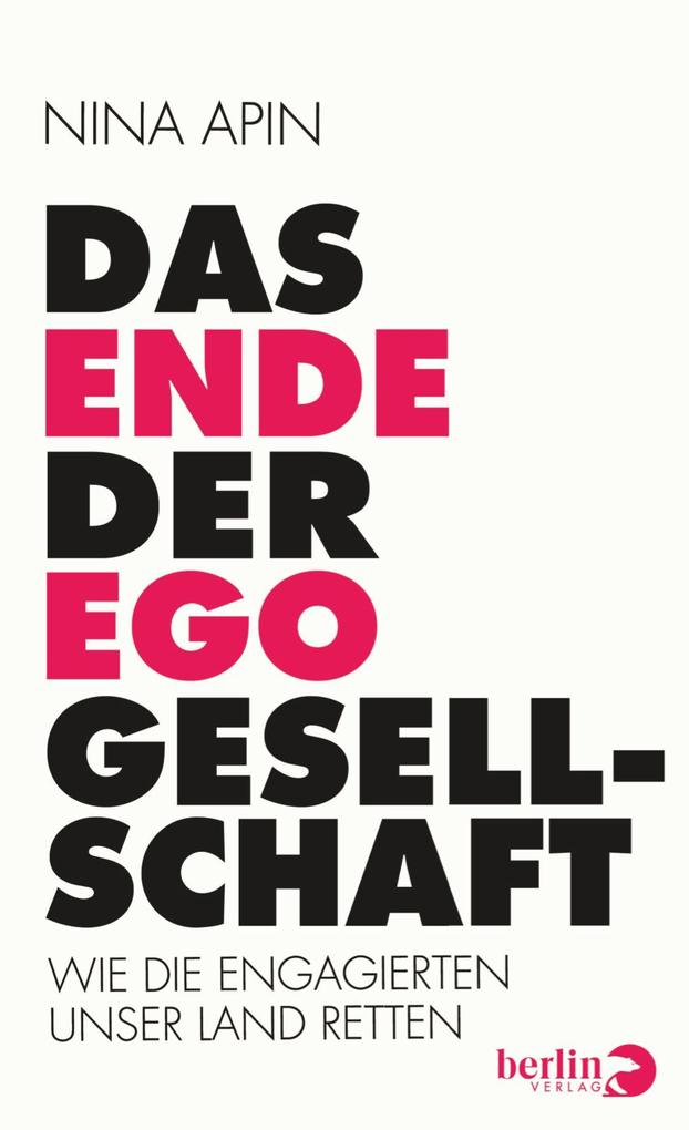 Das Ende der EGO-Gesellschaft als eBook epub