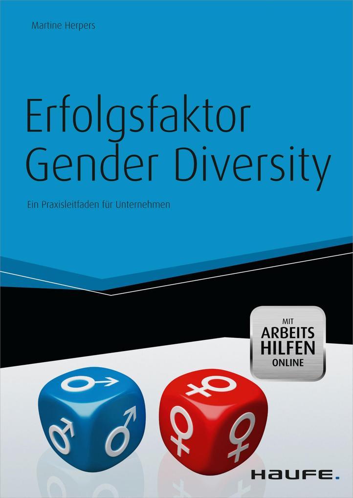 Erfolgsfaktor Gender Diversity - mit Arbeitshilfen online als eBook