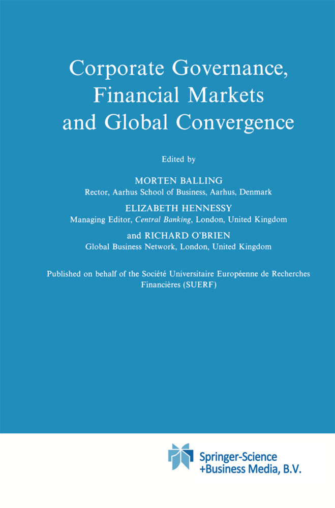 Corporate Governance, Financial Markets and Global Convergence als Buch