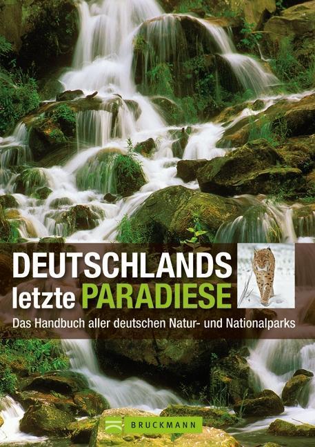 Deutschlands letzte Paradiese als Buch von