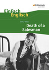 Death of a Salesman: Certain Private Conversations in Two Acts and a Requiem. EinFach Englisch Textausgaben
