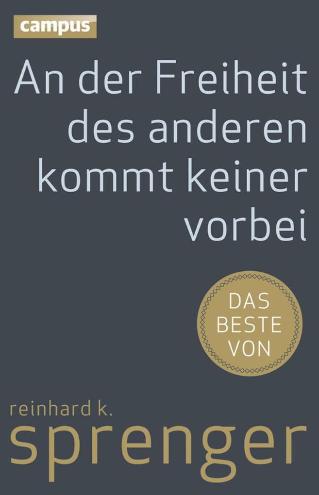 An der Freiheit des anderen kommt keiner vorbei als eBook