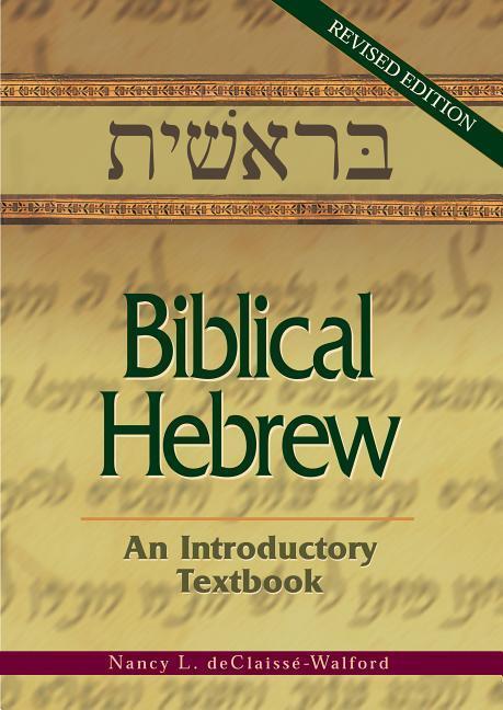 Biblical Hebrew: An Introductory Textbook als Taschenbuch