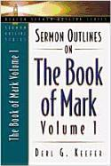 Sermon Outlines on the Book of Mark, Volume 1 als Taschenbuch