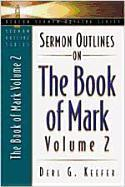 Sermon Outlines on the Book of Mark, Volume 2 als Taschenbuch
