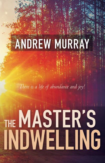 The Master's Indwelling als Taschenbuch